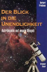 Friedmann, Herbert:  Der Blick in die Unendlichkeit.