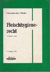 Schneidawind, Helmut und Peter Habit:  Fleischhygienerecht.