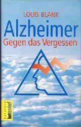 Blank, Louis:  Alzheimer. Herausforderung und Sieg?