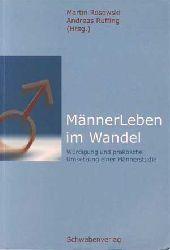 Rosowski, Martin und Andreas Ruffing:  MännerLeben im Wandel.