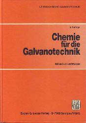 Hoffmann, Reinhold:  Chemie für die Galvanotechnik. Lehrbuchreihe Galvanotechnik.