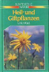 Rüdt, Ulrich:  Heil- und Giftpflanzen.