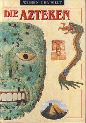 Clare, John D.:  Die Azteken.