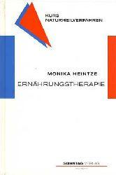 Heintze, Monika:  Ernährungstherapie.