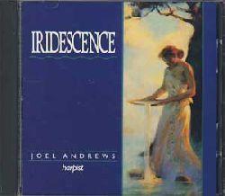 Andrews, Joel:  Iridescence.