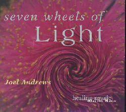 Andrews, Joel:  Seven Wheels Of Light.