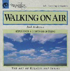 Andrews, Joel:  Walking on Air.
