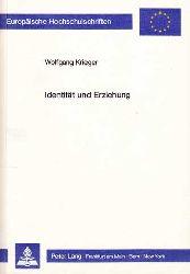Krieger, Wolfgang:  Identität und Erziehung.