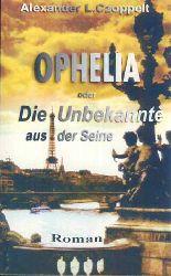 Czoppelt, Alexander L.:  Ophelia oder die Unbekannte aus der Seine. Ein Pariser Künstlerroman.
