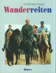 Kresse, Wolfgang:  Wanderreiten.
