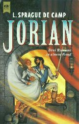 De Camp, L. Sprague:  Jorian-Zyklus. Erster bis Dritter Roman. Der Schmetterlingsthron. Die Uhren von Iraz. Der ungeköpfte König.