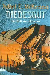 McKenna, Juliet E.:  Diebesgut. Die Welt von Einarinn.