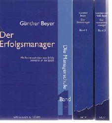 Beyer, Günther:  Die Managerschule - 1. Der Erfolgsmanager, 2. Der Zeitmanager, 3. Der Innovationsmanager.