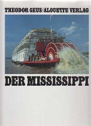 Geus, Theodor:  Der Mississippi.
