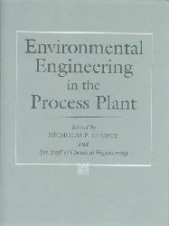 Chopey, Nicholas P.:  Environmental Engineering in the Process Plant.