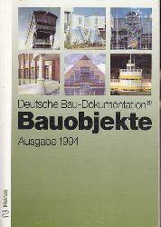 Deutsche Bau-Dokumentation. Bauobjekte. Ausgabe 1993. 148 Bauobjekte der letzten Jahre vom Kindergarten bis zum Verwaltungsgebäude.