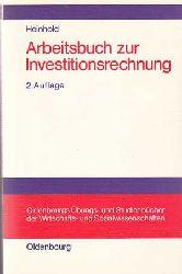 Heinhold, Michael:  Arbeitsbuch zur Investitionsrechung.