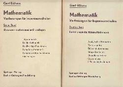 Böhme, Oberbaurat Gert:  Mathematik - Vorlesungen für Ingenieurschulen. Elementar-mathematische Grundlagen