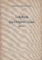 Oberdorfer, Günther:  Lehrbuch der Elektrotechnik. II.Band: Rechenverfahren und allgemeine Theorien der Elektrotechnik.