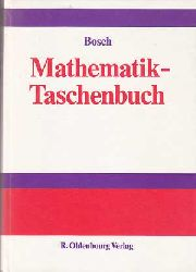 Bosch, Karl:  Mathematik-Taschenbuch.