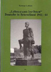 """Lenhard, Hartmut:  """"Lebensraum im Osten"""" Deutsche in Belorußland 1941-44."""