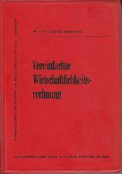 Bronner, Albert:  Vereinfachte Wirtschaftlichkeitsrechnung.