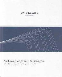 Bienert, Rene, Manfred Grieger und Susanne Urban:  Nachkriegswege nach Volkswagen.