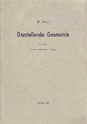 Noli, Dr. Walter:  Darstellunden Geometrie + Übungen zur Darstellunden Geometrie.