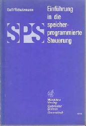 Gelf, Dieter und Harald Schatzmann:  SPS - Einführung in die speicherprogrammierte Steuerung.