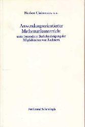 Christmann, Norbert:  Anwendungsorientierter Mathematikunterricht unter besonderer Berücksichtigung der Möglichkeiten von Rechnern. Paderborn, Schöningh (1981). Einige Abb. 288 S. OKart.