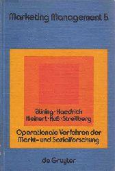 Büning, H., G. Haedrich und H. Kleinert:  Operationale Verfahren der Markt- und Sozialforschung. Datenerhebung und Datenanalyse. (Marketing Management 5).