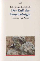 Young-Eisendrath, Polly:  Der Kuß der Froschkönigin. Therapie mit Paaren.
