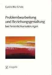 Ritz-Schulte, Gudula:  Problembearbeitung und Beziehungsgestaltung bei Persönlichkeitsstörungen.