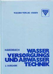 Moser, Heinz [Bearb.]:  Wasserversorgung- und Abwassertechnik.
