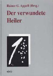 Appell, Rainer G.:  Der verwundete Heiler. Homöopathie und Psychoanalyse im Gespräch.