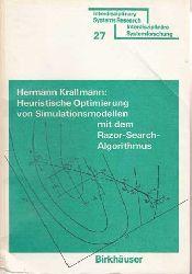 Krallmann, Hermann:  Heuristische Optimierung von Simulationsmodellen mit dem Razor Search-Algorithmus.