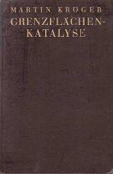 Kröger, Martin:  Grenzflächen-Katalyse.