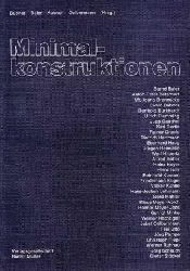 """Bubner, Ewald [Hrsg.]:  Minimalkonstruktionen. Beitr. zum Symposium """"Minimalkonstruktionen""""."""