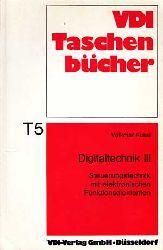 Kussl, Volkmar:  Digitaltechnik III. Steuerungstechnik mit elektronischen Funktionselementen.