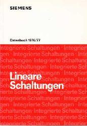 Lineare Schaltungen. Datenbuch 1976/77. Siemens Aktiengesellschaft.