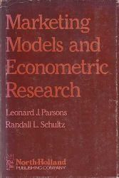 Parsons, Leonard J. and Randall L. Schultz:  Marketing Models and Econometric Research.