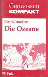Turekian, Karl K.:  Die Ozeane. Geowissen kompakt, Band 8.