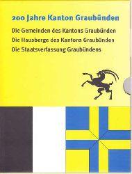 200 Jahre Kanton Graubünden.