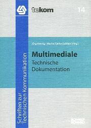 Hennig, Jörg und Marita Tjarks-Sobhani:  Multimediale Technische Dokumentation.