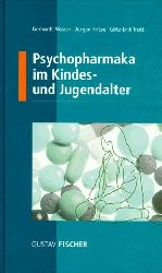 Nissen, Gerhardt, Jürgen Fritze und Götz-Erik Trott:  Psychopharmaka im Kindes- und Jugendalter.