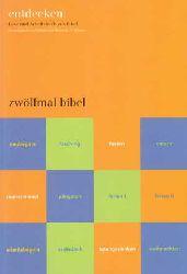 Katholisches Bibelwerk:  Zwölfmal Bibel.