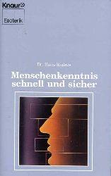 Endres, Hans:  Menschenkenntnis schnell und sicher.