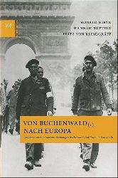 Ronald, Hirte, Röttele Hannah und von Klinggräff Fritz:  Von Buchenwald (,) nach Europa: Gespräche über Europa mit ehemaligen Buchenwald-Häftlingen in Frankreich