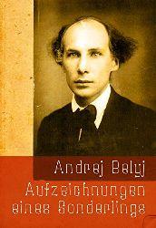 Belyj, Andrej:  Aufzeichnungen eines Sonderlings.