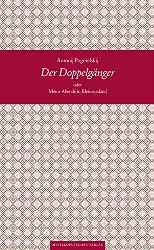 Pogorelskij, Antonij:  Der Doppelgänger oder Meine Abende in Kleinrussland (Bibliothek der Entdeckungen)